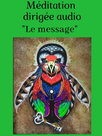 Méditation dirigée audio «Le message de l'oiseau»