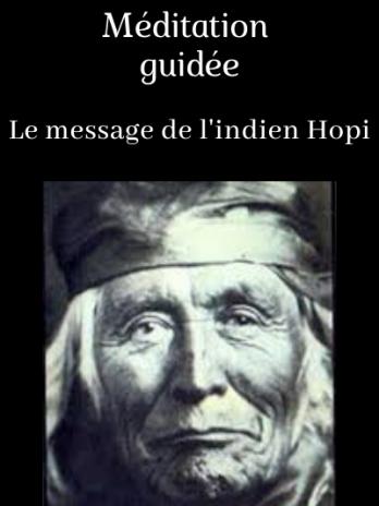 Le message de l'indien Hopi 30mn